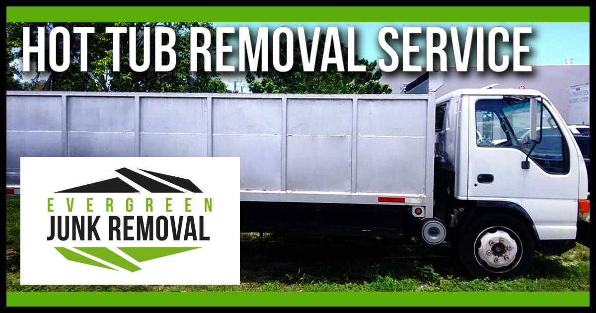 Hot Tub Removal Service Company