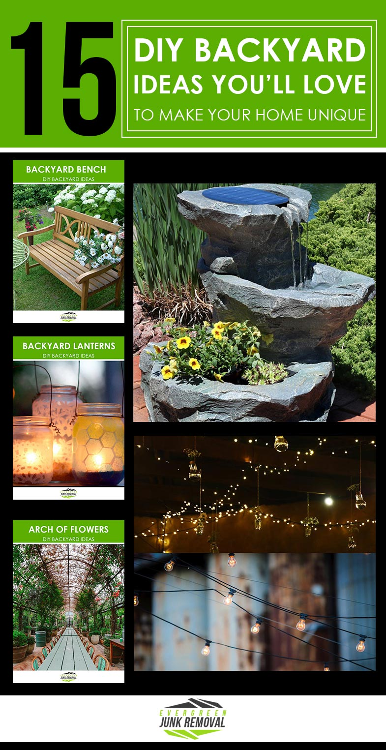 Evergreen Junk Removal Service - DIY Backyard Ideas To Make Your Home Even More Beautiful.