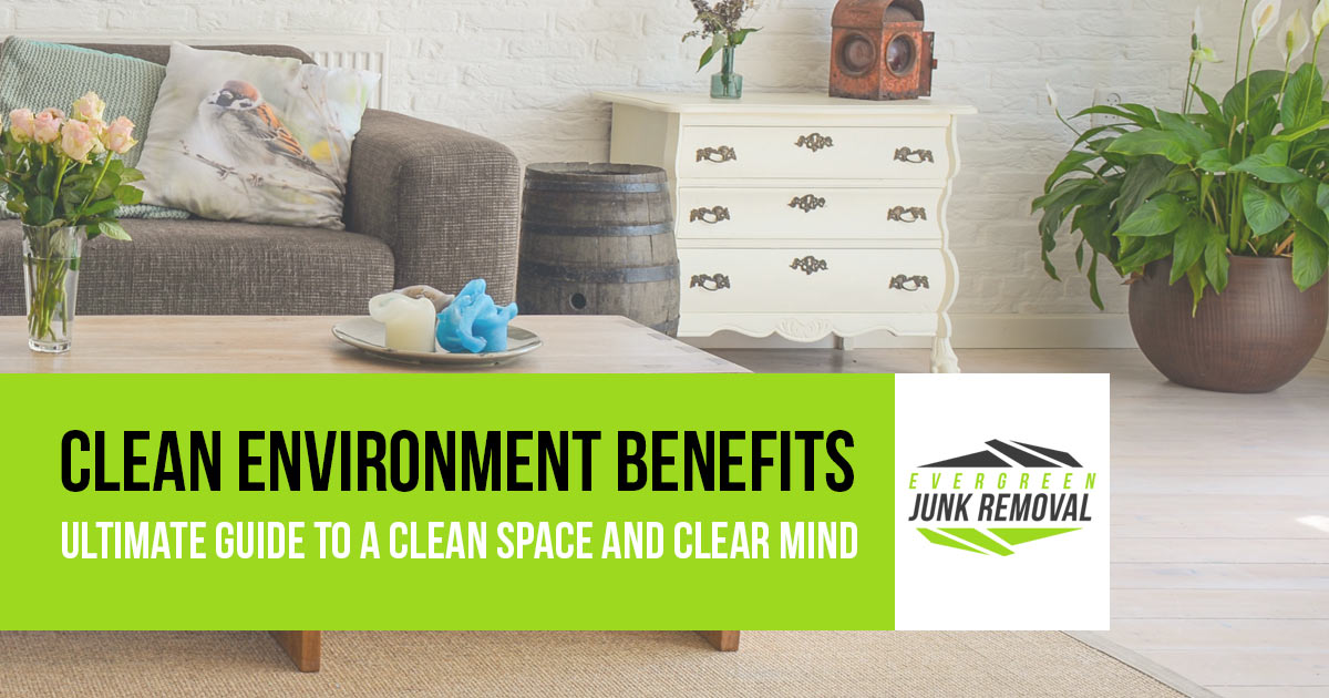 Clean Environment Benefits