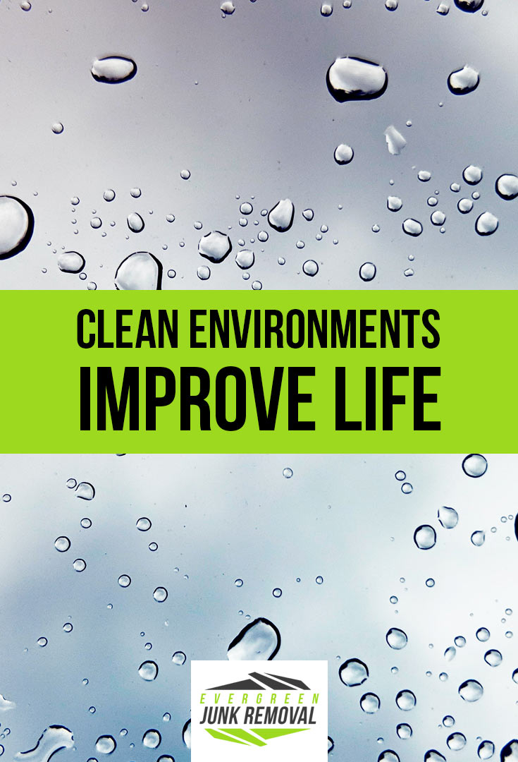 Clean Environments Improve Life