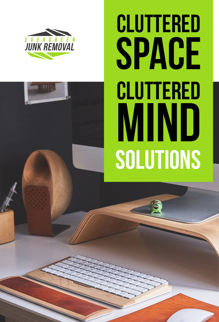 Cluttered Space Cluttered Mind