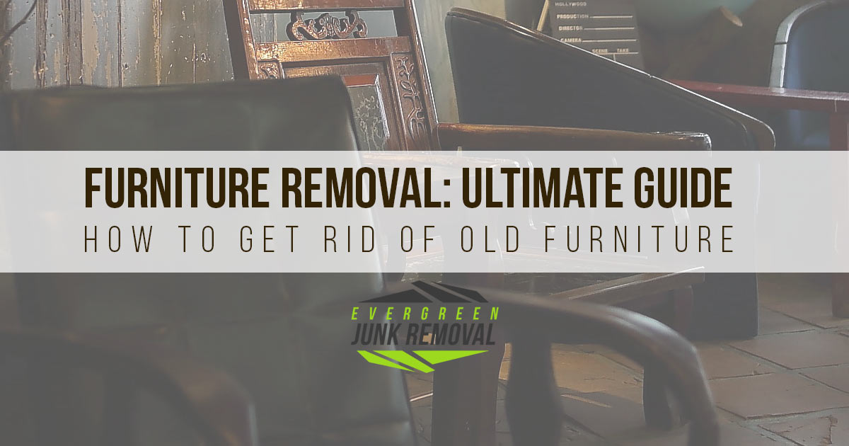 Furniture Removal - How To Get Rid of Old Furniture