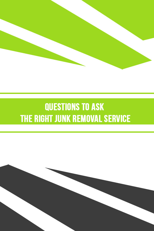 Questions To Ask A Junk Removal Company