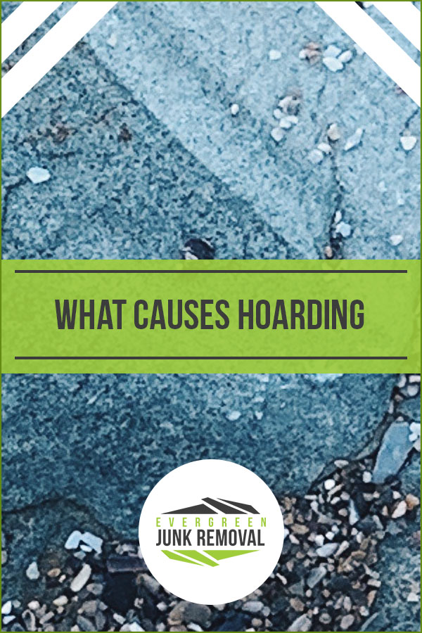 What Causes Hoarding